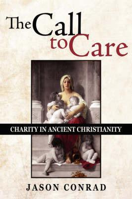 The Call To Care by Jason Conrad