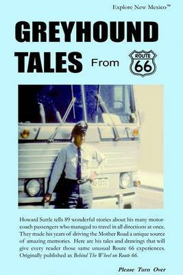 Greyhound Tales from Route 66 by Howard Suttle