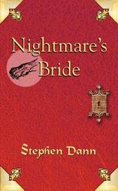 Nightmare's Bride by Stephen Dann