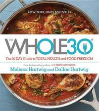 The Whole30 by Melissa Hartwig