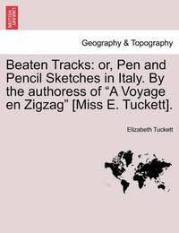 Beaten Tracks by Elizabeth Tuckett