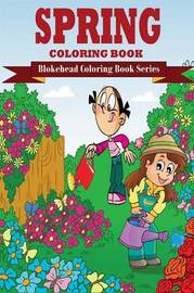Spring Coloring Book by The Blokehead