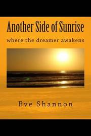 Another Side of Sunrise by Eve Shannon