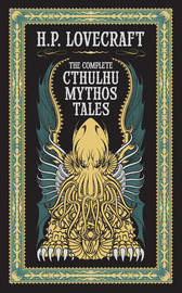 Complete Cthulhu Mythos Tales (Barnes & Noble Collectible Classics: Omnibus Edition) by H.P. Lovecraft