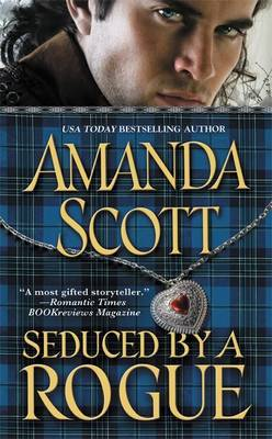 Seduced By A Rogue by Amanda Scott image
