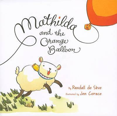 Mathilda and the Orange Balloon by Randall De Seve image