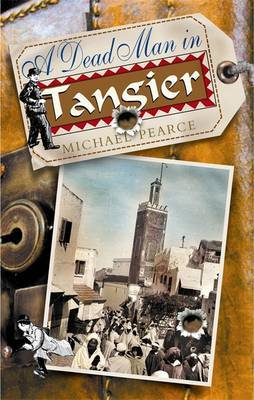 A Dead Man in Tangier by Michael Pearce