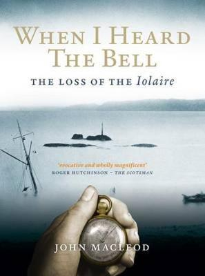 When I Heard the Bell by John Macleod
