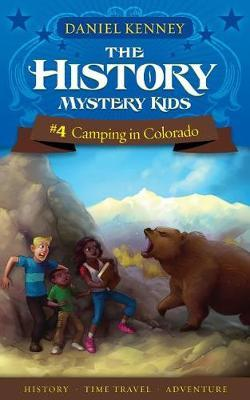 The History Mystery Kids 4 by Daniel Kenney image