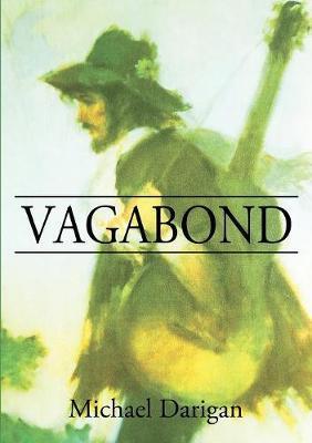 Vagabond by Michael Darigan