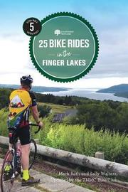 25 Bike Rides in the Finger Lakes by Mark Roth