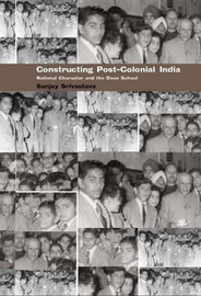 Constructing Post-Colonial India by Sanjay Srivastava image