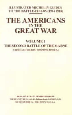 Bygone Pilgrimage: v. I: Americans in the Great War by Naval & Military Press image