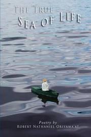 THE True Sea of Life by Robert Oriyama'at image