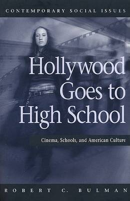 Hollywood Goes to High School by R.A. Bulman image