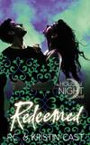 Redeemed (House of Night #12) by P C Cast