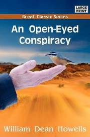 An Open-Eyed Conspiracy by William Dean Howells image
