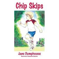 Chip Skips by Jane Damphousse
