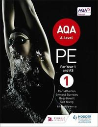 AQA A-level PE Book 1 by Carl Atherton