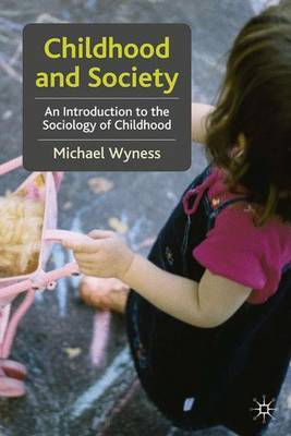 Childhood and Society by Michael Wyness
