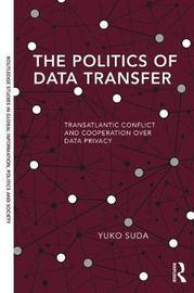 The Politics of Data Transfer by Yuko Suda