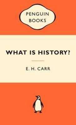 What is History? (Popular Penguins) by E.H. Carr