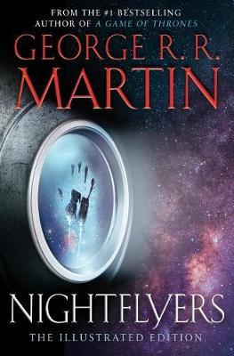Nightflyers: The Illustrated Edition by George R.R. Martin