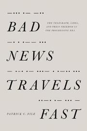 Bad News Travels Fast by Patrick C File
