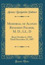Memorial of Alonzo Benjamin Palmer, M. D., LL. D by Alonzo Benjamin Palmer image