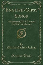 English-Gipsy Songs by Charles Godfrey Leland image