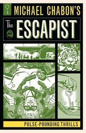 Michael Chabon's The Escapist by Michael Chabon