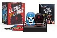 Lucha Libre by Legends of Lucha Libre