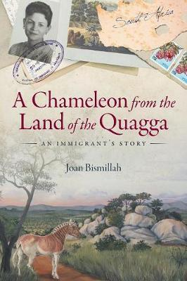 A Chameleon from the Land of the Quagga by Joan Bismillah