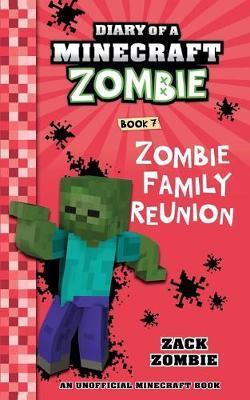 Diary of a Minecraft Zombie Book 7 by Zack Zombie