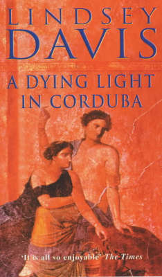 A Dying Light in Corduba by Lindsey Davis image