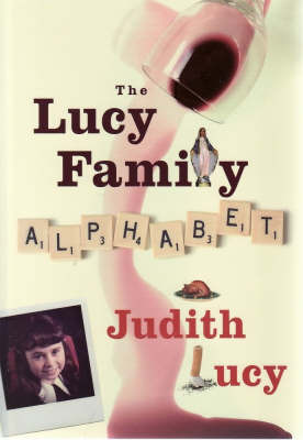 The Lucy Family Alphabet by Judith Lucy image