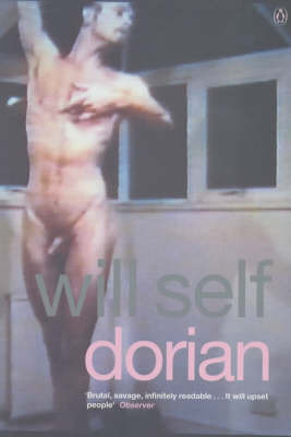 Dorian: An Imitation by Will Self image