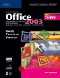 Microsoft Office 2003 Post-advanced Concepts and Techniques: course 3 by Gary B Shelly image