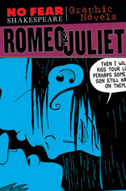 Romeo and Juliet (No Fear Shakespeare Graphic Novels) by Sparknotes