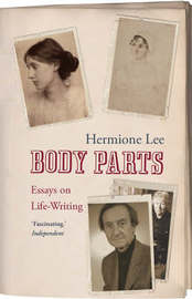 Body Parts by Hermione Lee image