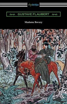 Madame Bovary (Translated by Eleanor Marx-Aveling with an Introduction by Ferdinand Brunetiere) by Gustave Flaubert image