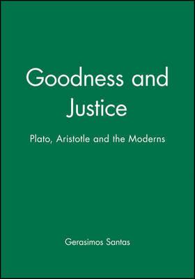 Goodness and Justice by Gerasimos Santas