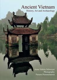 Ancient Vietnam by Anne-Valerie Schweyer image