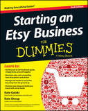 Starting an Etsy Business for Dummies, 2nd Edition by Kate Gatski