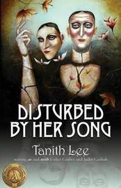 Disturbed by Her Song by Tanith Lee image