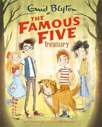 The Famous Five Treasury by Enid Blyton