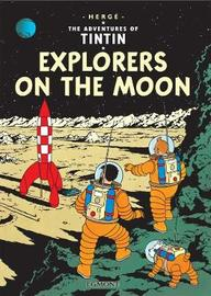 Explorers on the Moon (The Adventures of Tintin #17) by Herge