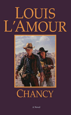 Chancy by Louis L'Amour image
