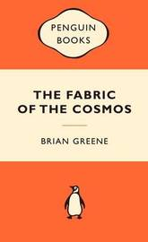 The Fabric of the Cosmos (Popular Penguins) by Brian Greene