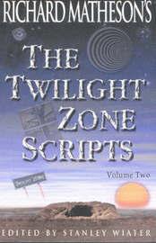 "Richard Matheson's ""Twilight Zone"" Scripts: v.2 by Richard Matheson"